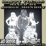 Happy Vocals Mixed by Jorge Monroy (2013)