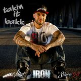 DJ IRON - takin it bakk - Promo Music 2015
