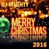 DJ Mighty - Merry Christmas 2016