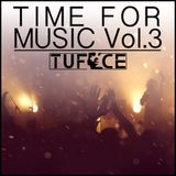 Time for Music Vol.3 mixed by TUFACE