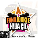 Funk Junkie Hijack Show featuring Chris Massey 11th May 2017