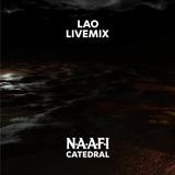 LAO @ NAAFI: CATEDRAL