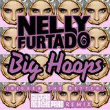 Nelly Furtado - Big Hoops (Sultan & Ned Shepard Remix)[Interscope]