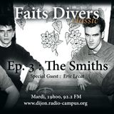 Faits Divers Classic #3 : The Smiths (Feat. Eric Lecat)