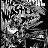 The Wasted Dreams Show April 2017