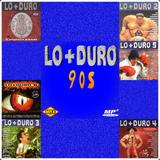 Lo + Duro 90s ( Radio Mixes )
