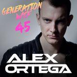 ALEX ORTEGA - Generation WTF # 45 (May 2015)