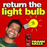 Return the Light Bulb - E FM Prank Call