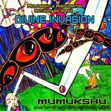 Divine Invasion show - Guest mix by Mumukshu