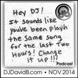 Hey David B! It sounds like you've been playing the same song for two hours! Change it up podcast!