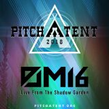 M16 - Live From The Shadow Garden - PITCH A TENT 2018 - BLH & TECH