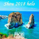 Shou 2018 Helo - DJ KVN   Hotest 2018 Lebanese Tracks
