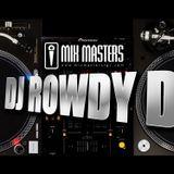 DJ ROWWDY D SESSION 11 MAYO 2013 RADIO MIX SHOW