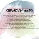 Angel Monroy Presents Keep Movin 90