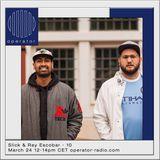 Slick & Ray Escobar - 24th March 2018