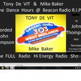 Tony De Vit & Mike Baker @ Beacon Radio 303 The dance Hours No 7 Engineered By John Thompson