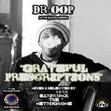 "Dr. Oop's ""THE GRATEFUL PRESCRIPTIONS"" (mixtape)"
