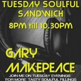 Tuesday's Soulful Sandwich  3 / 12 / 19 0n Soul Groove Radio