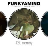 FunkYaMind Podcast #20 - nemoy