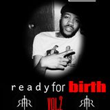 DJ AURA MELZ: READY FOR BIRTH VOL.2 MIX