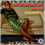Soul Cool Records/ DJEJP - Don't Lay That Funky Trip