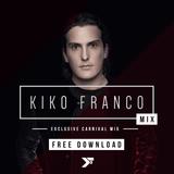 Kiko Franco | Exclusive Carnival Mix | 2016