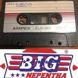 BIG NEPENTHA BY SISCO 1982 ORIGINAL MIXTAPE C60 LATO A E B