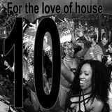 For the love of House Volume 10