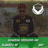Houzedd Sessions 001-Alberto RP