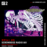 Screwboss Radio w/ Kanta and CZ - 13th June 2018