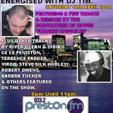 Energised With DJ Tim - 12/4/14/ - 103.2 Preston fm
