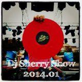 Dj Sherry Show 2014.01
