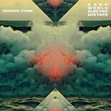 Dj Mondo Cane (Jungla EST) - Deep World Electro Mixtape
