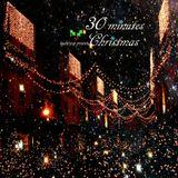 30 minutes Christmas