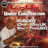 Under Construction Broadcast - DJ LDuB - 190602