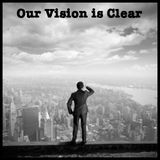 Our Vision Is Clear