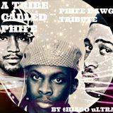 A Tribe Called Phife ( Phife Dawg Tribute ) - By Thiago Ultra