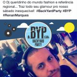 BYP - Backyard Party - Renan Marques