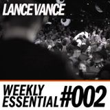 Lance Vance|Weekly Essential #002|Urban, Dance & Top Irish Hits