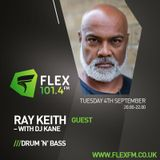 DJ Kane with guest Ray Keith (Interview) Flex FM 04.09.18