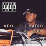 Apollo J RADIO Ep. #001