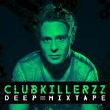 Clubkillerzz Deep House March 2015