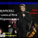RAPHAEL LE CANTA AL PERU Y A HISPANOAMERICA - 17 ABRIL