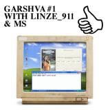 GARSHVA #1 WITH LINZE_911 & MS