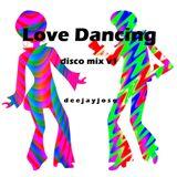 Love Dancin' Disco Mix v1 by DeeJayJose