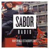 CHIRIE VEGAS - RHYTHMALISTIKDOPESHIT (SABOR RADIO MIXES)