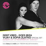 Deep Vibes - Guest Vijay & Sofia Zlatko - 23.11.2014