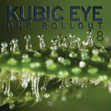 Kubic Eye - DnB Rollout 8