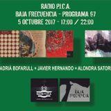 PROGRAMA 97 - BAJA FRECUENCIA - ADRIÀ BOFARULL + JAVIER HERNANDO + ALONDRA SATORI