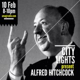 City Lights_Alfred Hitchcock_10 February